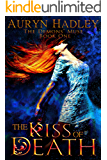 The Kiss of Death (Demons' Muse Book 1)