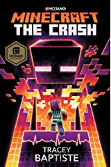Minecraft: The Crash: An Official Minecraft Novel Kindle Edition