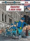 Les Tuniques Bleues, Tome 45 : Émeutes à New-York