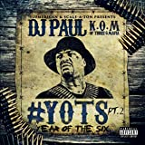Yots (Year of the Six), Pt. 2 [Explicit]