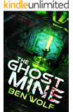 The Ghost Mine