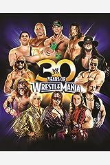 30 Years of WrestleMania Hardcover