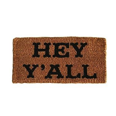 Creative Co-op  Hey Y'all Natural Coir Doormat,