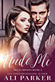 Undo Me: A Billionaire Royalty Love Story (Regal Rights Book 4)