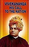 Vivekananda: His Call to the Nation