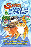 Spam, the Spooks, and the UPS Bandit (Spam the Cat's Purranormal Mysteries)