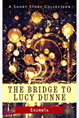 The Bridge to Lucy Dunne Kindle Edition