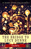 The Bridge to Lucy Dunne