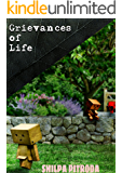Grievances Of Life