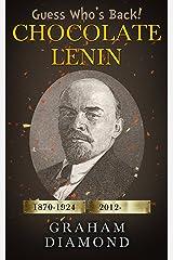 Chocolate Lenin: A Novel Kindle Edition