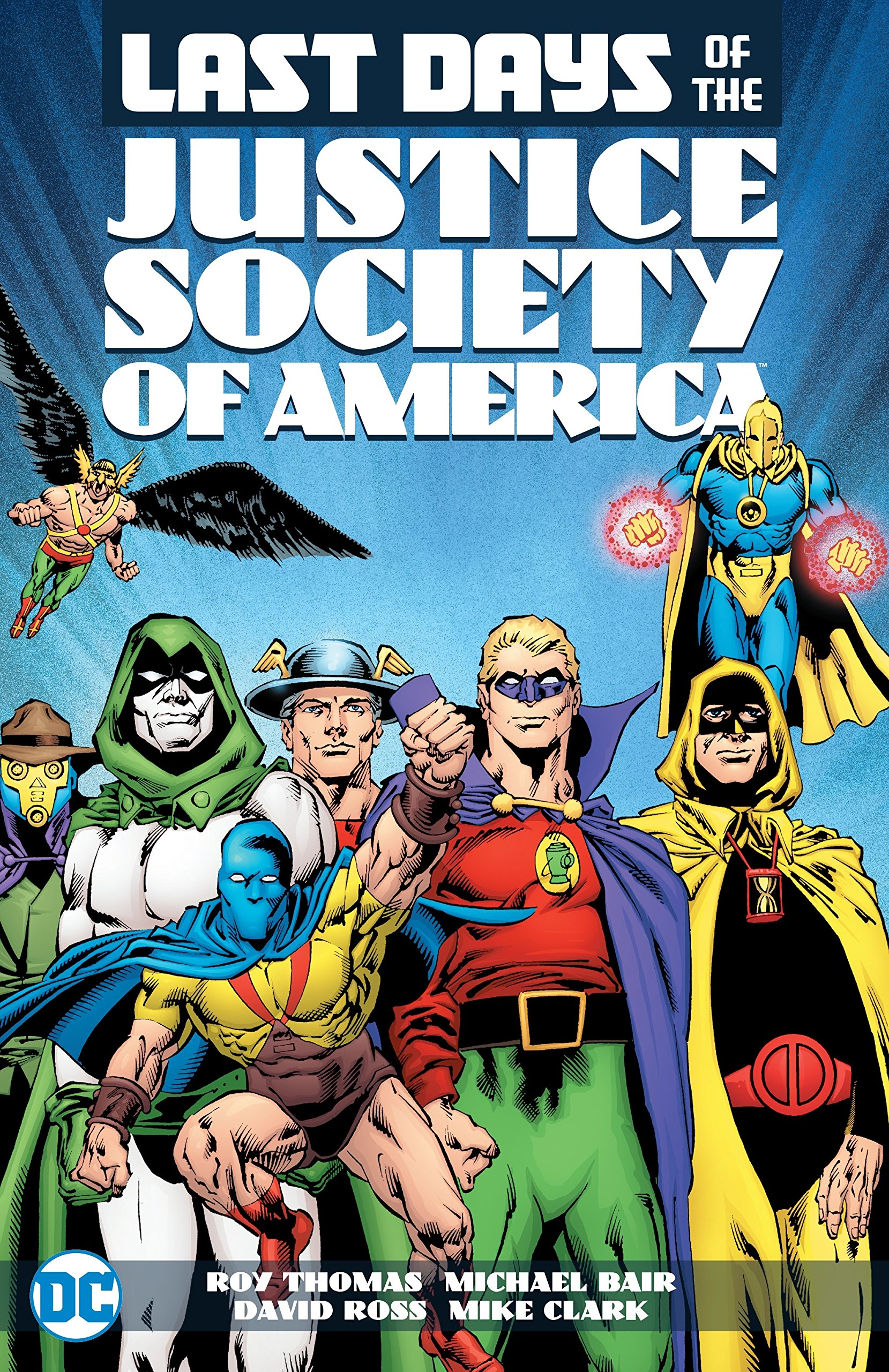 Amazon Com The Last Days Of The Justice Society Of America 9781401267339 Various Roy Thomas Dann Thomas Books