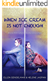 When Ice Cream is Not Enough: Stories that Nurture Loving Relationships
