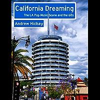 California Dreaming: The LA Pop Music Scene and the 60s