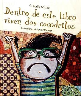 Dentro de este libro viven dos cocodrilos (Spanish Edition)