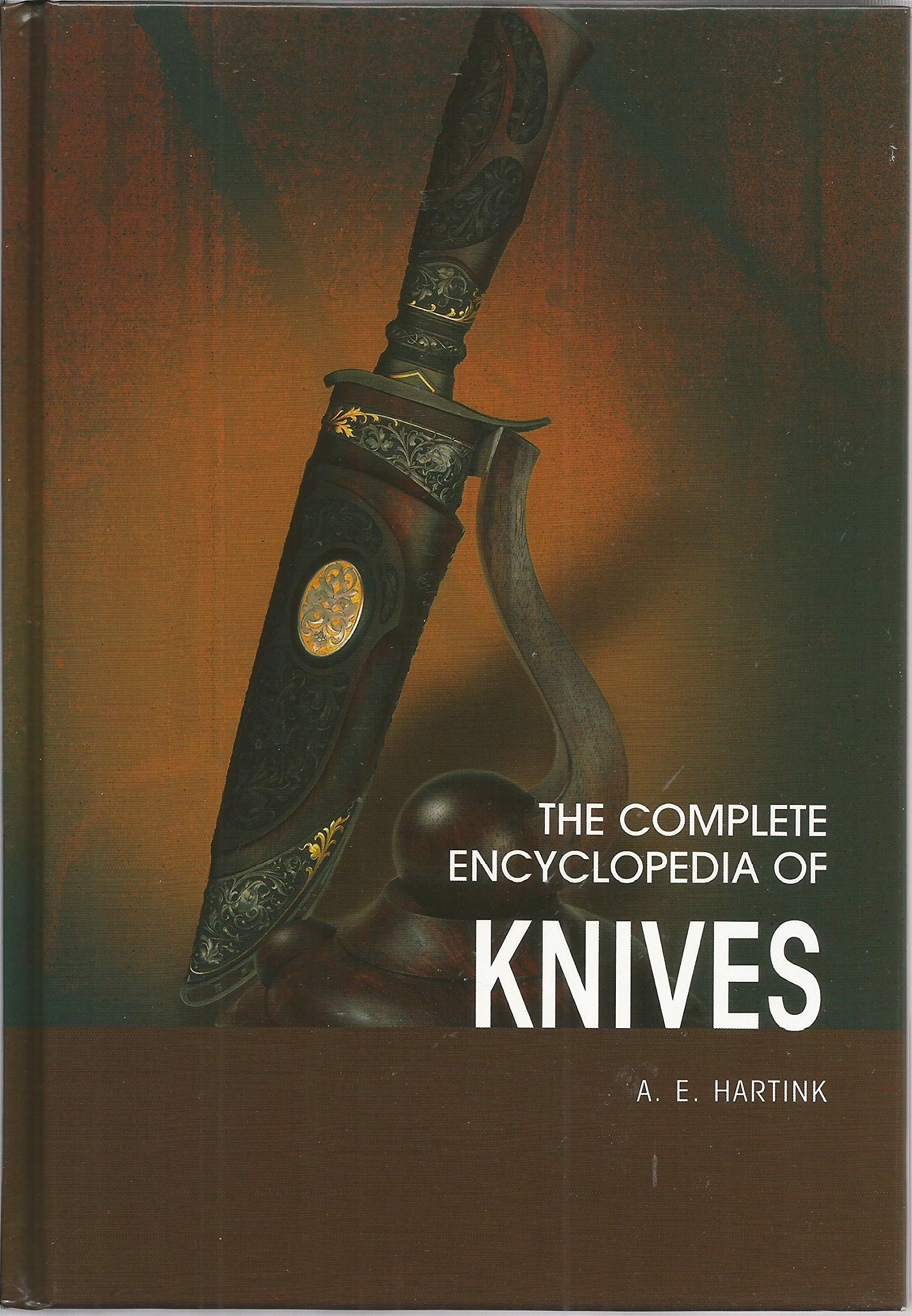 Download The Complete Encyclopedia of Knives: A Comprehensive Guide to Knives from Around the World ebook