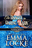 The Danger in Daring a Lady (Scandalous Spinsters Book 6)
