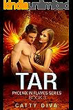 Tar (Phoenix in Flames Book 3)