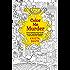 Color Me Murder (Pen & Ink)