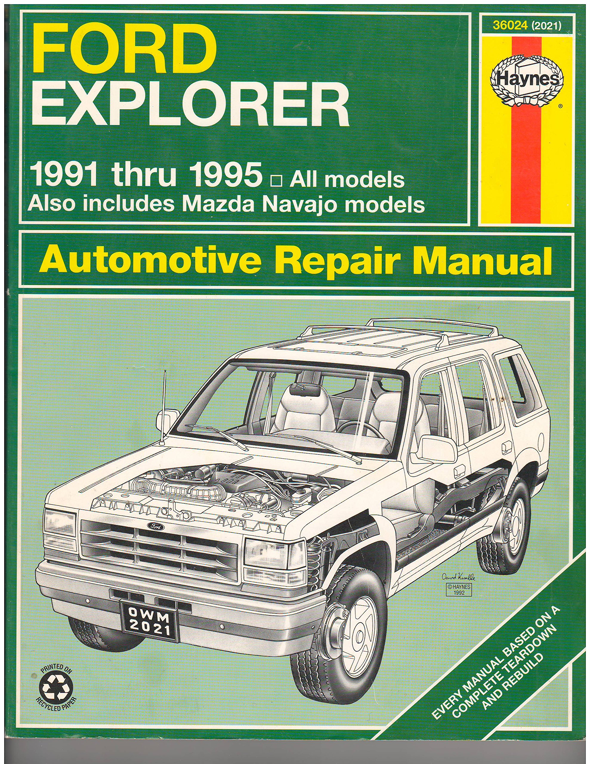 Ford Explorer & Mazda Navajo Automotive Repair Manual: All Ford Explorer  and Mazda Navajo Models 1991 Through 1995 (Hayne's Automotive Repair Manual):  Alan ...
