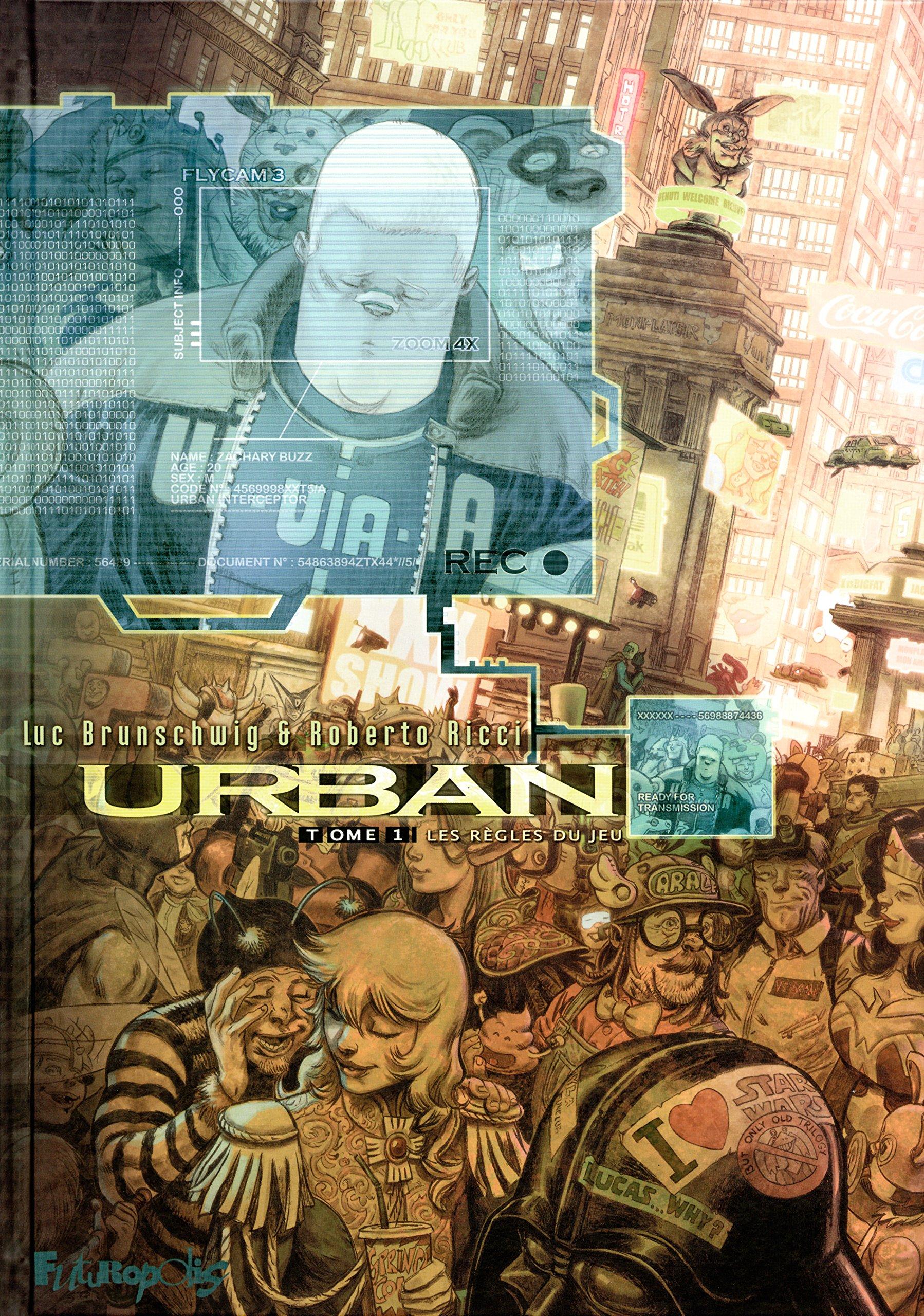 Amazon.fr - Urban (Tome 1-Les règles du jeu) - Luc Brunschwig, Roberto  Ricci - Livres