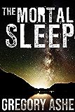The Mortal Sleep (Hollow Folk Book 4)