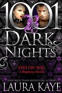 Eyes On You: A Blasphemy Novella