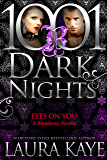 Eyes On You: A Blasphemy Novella