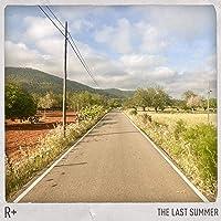 The Last Summer [Explicit]