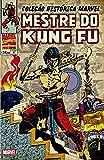 Coleção Histórica Marvel. Mestre do Kung Fu - Volume 8