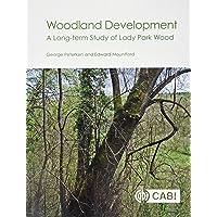 Woodland Development: A Long-term Study of Lady Park Wood