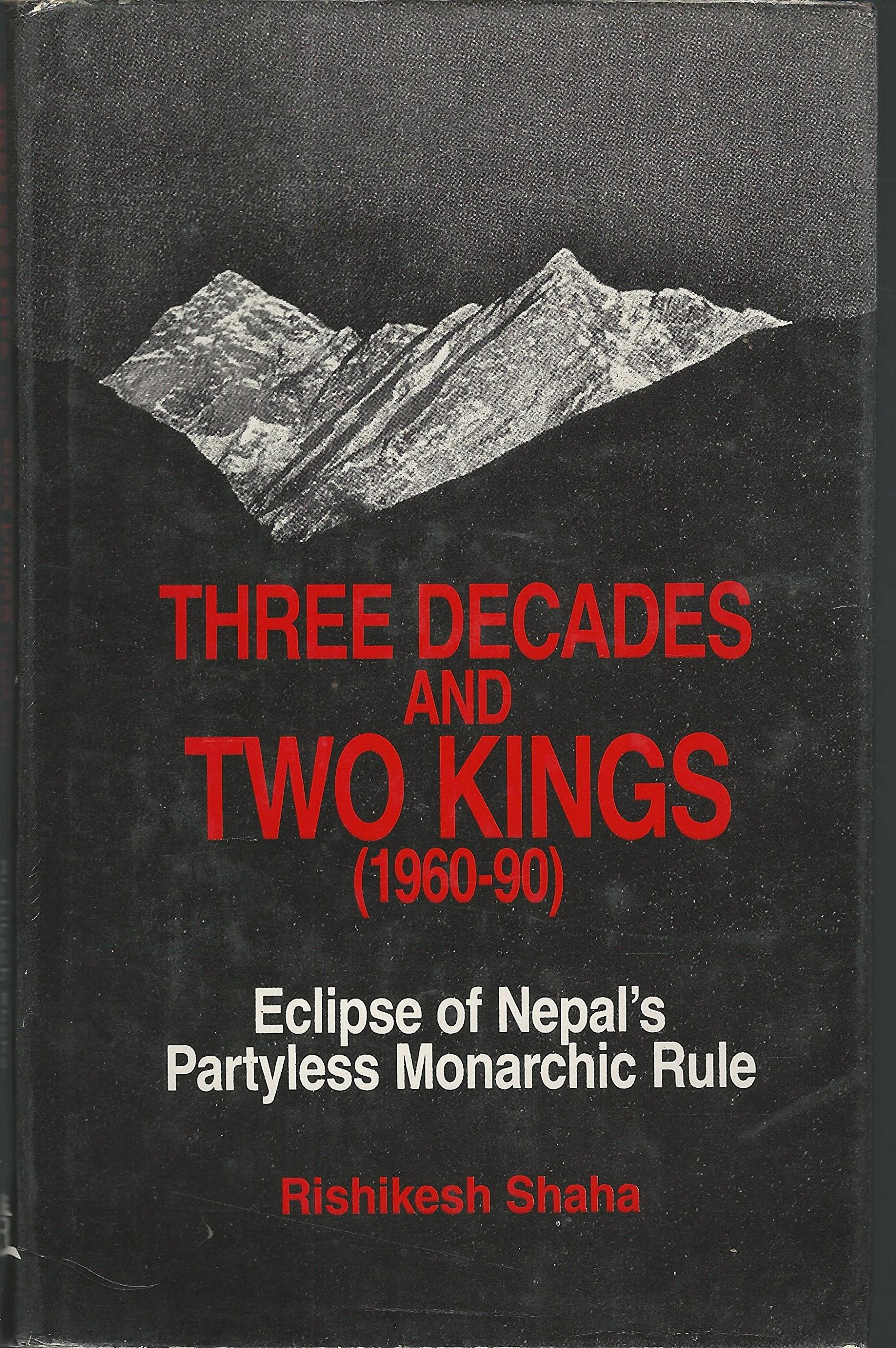 Book Cover Design Rule Of Three ~ Three decades and two kings  eclipse of nepal s