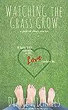 Watching the Grass Grow