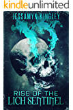 Rise of the Lich Sentinel (D'Vaire, Book 5)