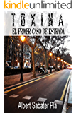Toxina: El primer caso de Estrada.