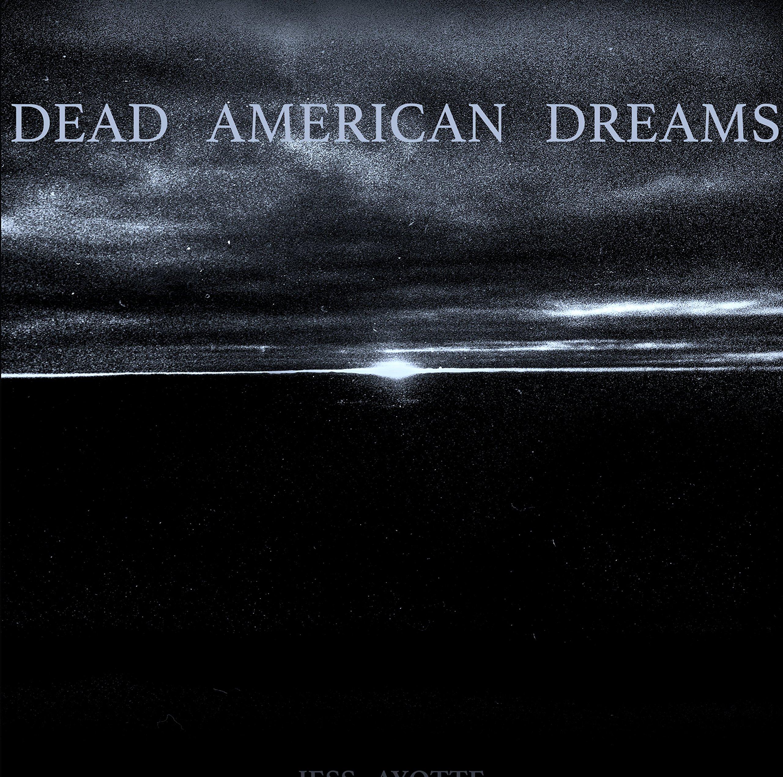 Dead American Dreams PDF