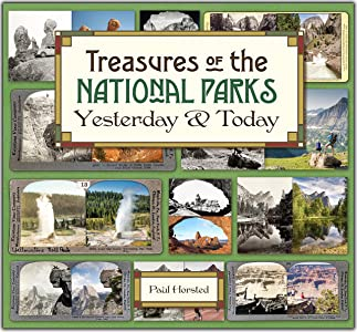 Treasures of the National Parks Yesterday and Today