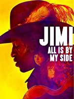 Jimi All Is By My Side