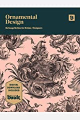 Ornamental Design: An Image Archive and Drawing Reference Book for Artists, Designers and Craftsmen Kindle Edition