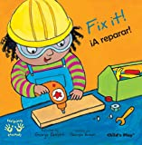 Fix It!/A Reparar (Helping Hands (Bilingual)) (English and Spanish Edition)