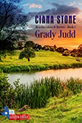 Grady Judd: a book in the Cotton Creek Saga (Heartbreakers & Heroes 1) Kindle Edition