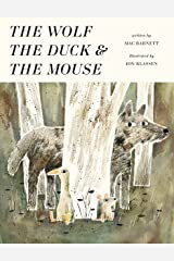 The Wolf, the Duck and the Mouse Hardcover