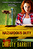 Hazardous Duty: Squeaky Clean Mysteries, Book 1: An Amateur Sleuth Mystery and Suspense Series, Christian Fiction