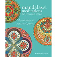 Mandalas & Meditations for Everyday Living: 52 Pathways to Mindfulness