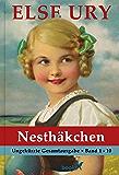 Else Ury - Die Nesthäkchen Gesamtausgabe (Band 1 bis 10 in ungekürzter Fassung) [Illustriert] (German Edition)