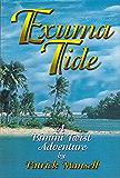 Exuma Tide: A Bimini Twist Adventure (The Bimini Twist Adventures Book 3)