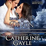 Seven Minutes in Devon: Cardiff Siblings, Book 1