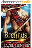 Brennus (Immortal Highlander, Clan Skaraven Book 1): A Scottish Time Travel Romance (English Edition)