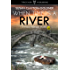 When Time Is A River: A Winston Radhauser Mystery: #2