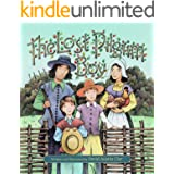 The Lost Pilgrim Boy: Based on a true story - the illustrated adventures of Johnny Billington in the days of the Mayflower Pi