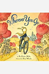 Wherever You Go Kindle Edition